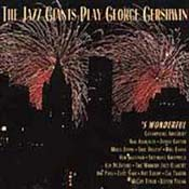 Giants of Jazz Play George Gershwin